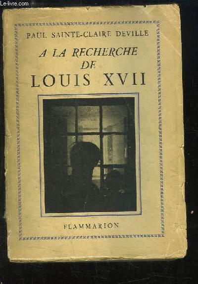 A la recherche de Louis XVII