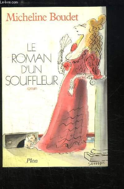 Le roman d'un souffleur.
