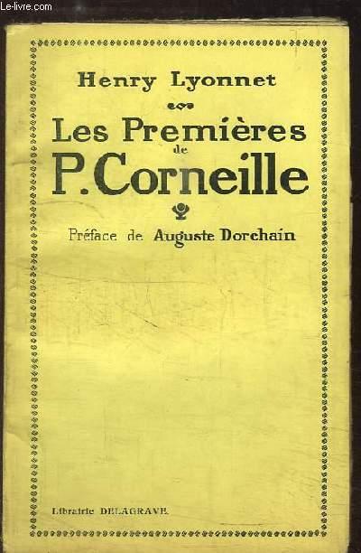 Les Premières de P. Corneille