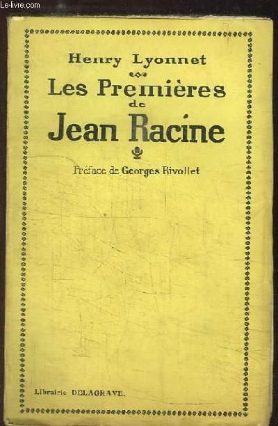 Les Premières de Jean Racine
