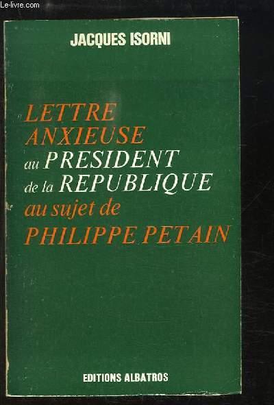 Lettre anxieuse au Président de la République au sujet de Philippe Pétain