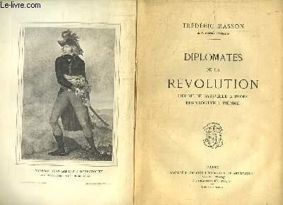 Diplomates de la Révolution. Hugou de Bassvill à Rome, Bernadotte à Vienne.