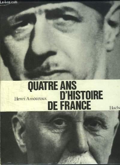Quatres ans d'Histoire de France