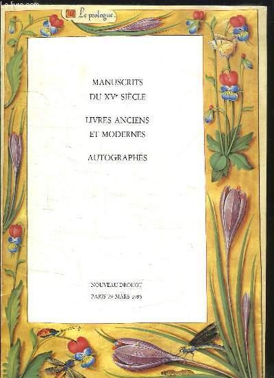 Manuscrits du XVe siècle, Livres anciens et modernes, Autographes. Catalogue de la Vente aux Enchères Publiques du 29 mars 1985, au Nouveau Drouot.