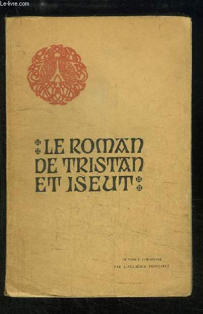 Le roman de Trsitan et Iseut.