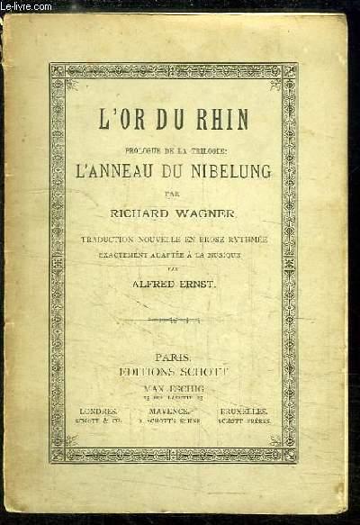 L'Or du Rhin. Prologue de la trilogie L'Anneau du Nibeloung.