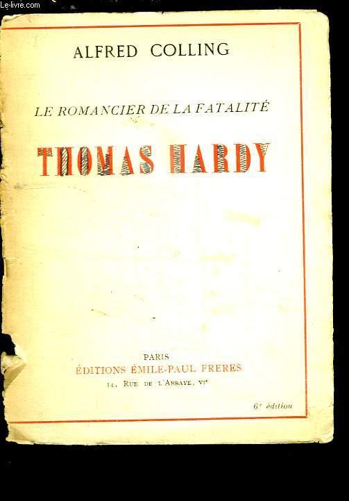 Thomas Hardy. Le romancier de la fatalité.