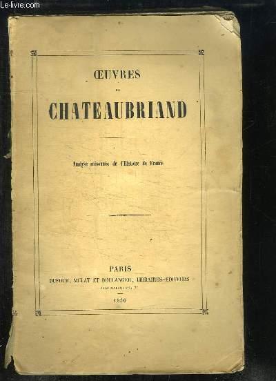 Oeuvres de Chateaubriand, TOME 9 : Analyse raisonnée de l'histoire de France.