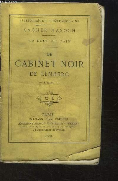 Le Cabinet Noir de Lemberg - L'Ilau. Le Legs de Caïn.