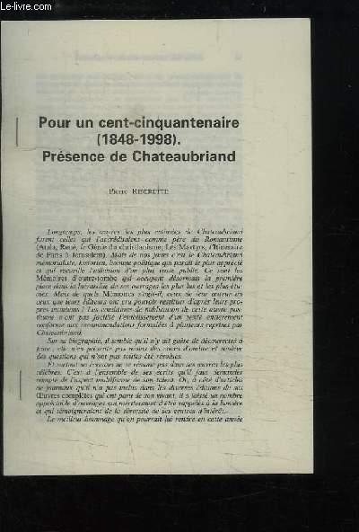 Pour un cent-cinquantenaire (1848 - 1998). Présence de Chateaubriand