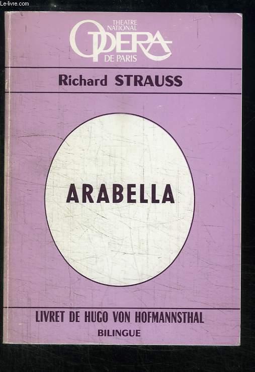 Arabella. Comédie lyrique en 3 actes.