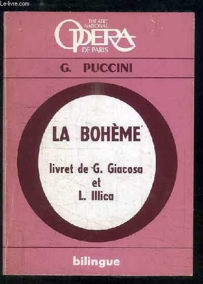 La Bohème. Opéra en 4 tableaux