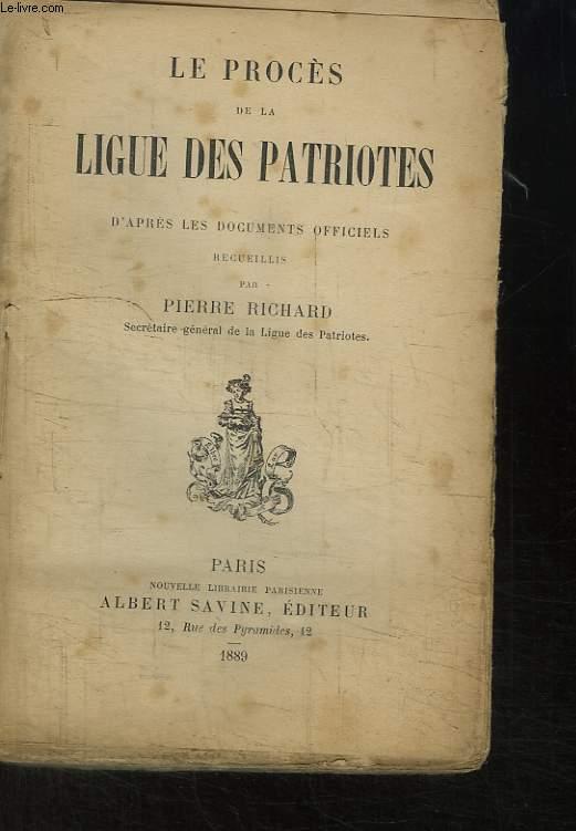 Le Procès de la Ligue des Patriotes, d'après les documents officiels