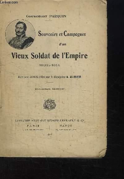 Souvenirs et Campagnes d'un vieux Soldat de l'Empire, 1803 - 1814