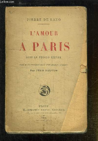 L'AMOUR A PARIS SOUS LE SECOND EMPIRE - ORNE DE 14 REPRODUCTIONS DE PHOTOGRAPHIES ORIGINALES.