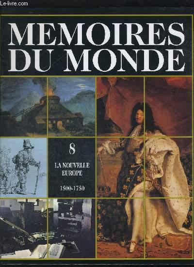 MEMOIRES DU MONDE / LA NOUVELLE EUROPE / VOLUME 8