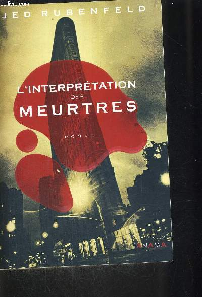 L INTERPRETATION DES MEURTRES
