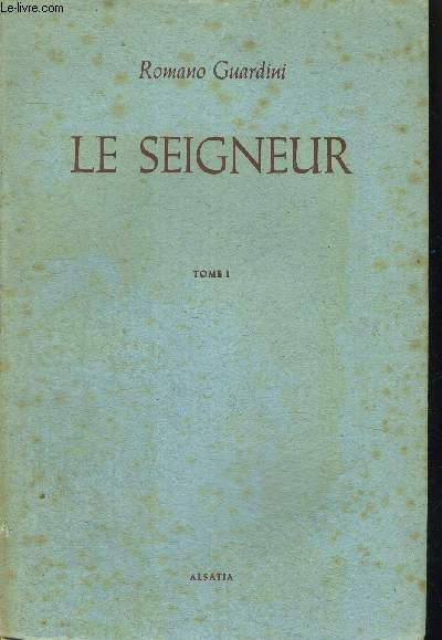 LE SEIGNEUR TOME 1 ET TOME 2