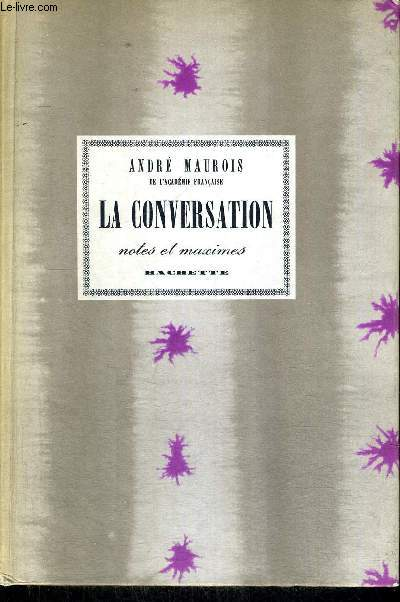 LA CONVERSATION - NOTES ET MAXIMES