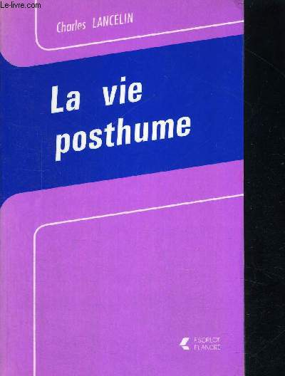 LA VIE POSTHUME