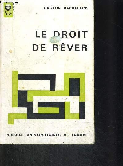 LE DROIT DE REVER