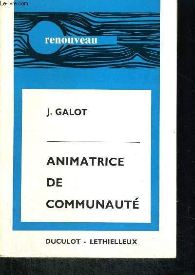 ANIMATRICE DE COMMUNAUTE - COLLECTION RENOUVEAU