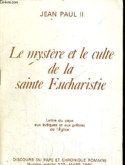 LE MYSTERE ET LE CULTE DE LA SAINTE EUCHARISTIE - MARS 1980