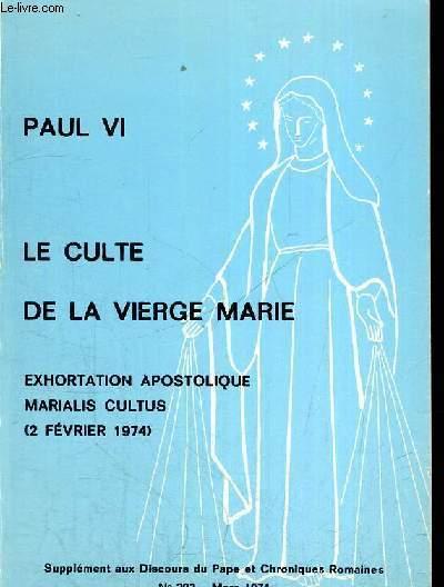 LE CULTE DE LA VIERGE MARIE 2 FEVRIER 1974