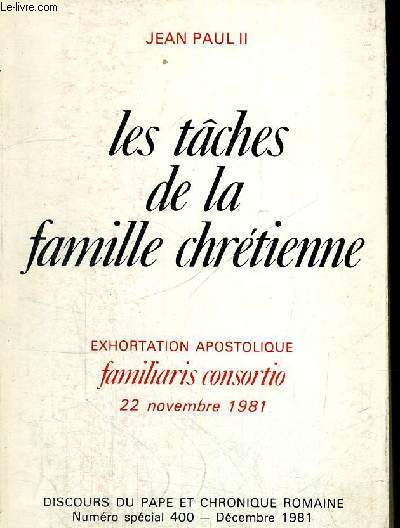LES TACHES DE LA FAMILLE CHRETIENNE DECEMBRE 1981