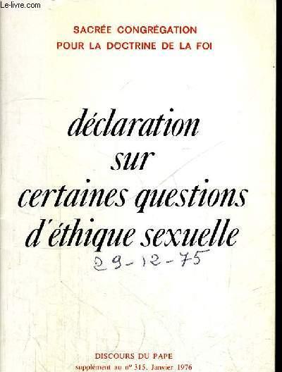 DECLARATION SUR CERTAINES QUESTIONS D ETHIQUES SEXUELLE - JANVIER 1976 - N°315