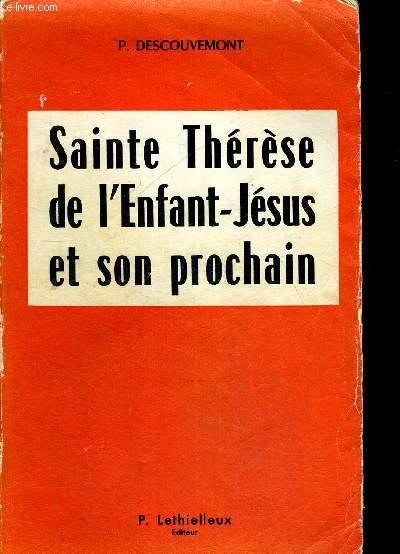 SAINTE THERESE DE L ENFANT JESUS ET SON PROCHAIN
