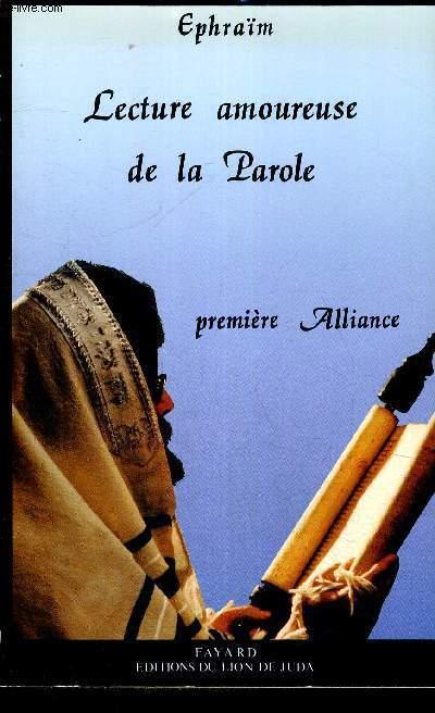 LECTURE AMOUREUSE DE LA PAROLE PREMIERE ALLIANCE