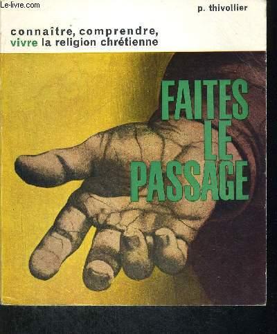 FAITES LE PASSAGE