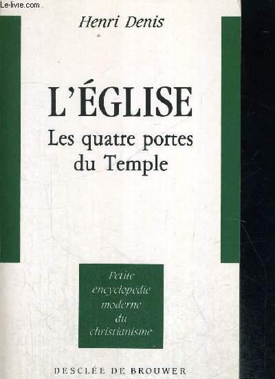 L EGLISE LES QUATRE PORTES DU TEMPLE