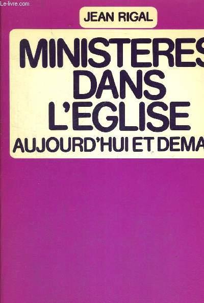 MINISTERES DANS L EGLISE AUJOURD HUI ET DEMAIN