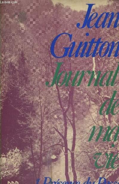JOURNAL DE MA VIE - 1. PRESENCE DU PASSE