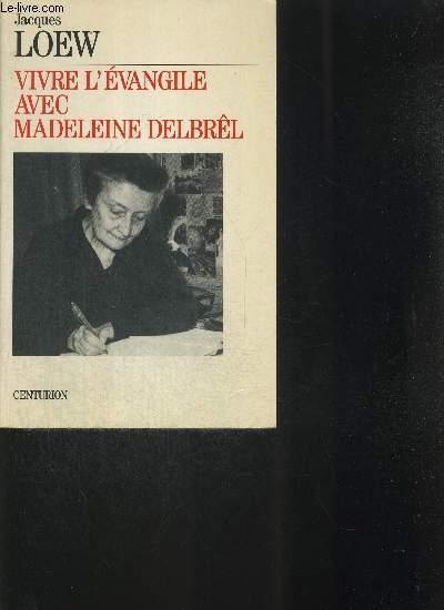 VIVRE L EVANGILE AVEC MADELEINE DELBREL