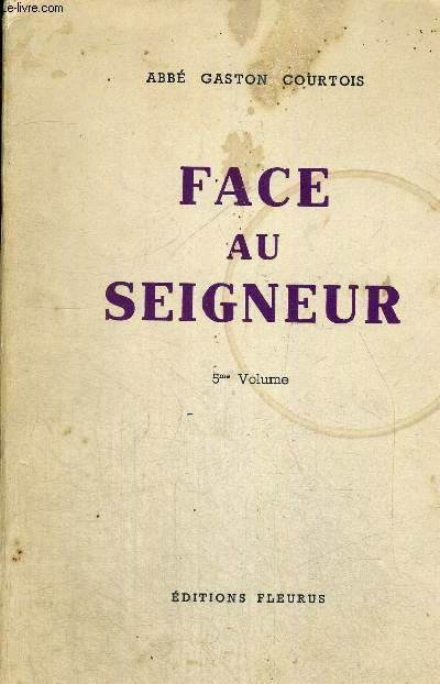 FACE AU SEIGNEUR