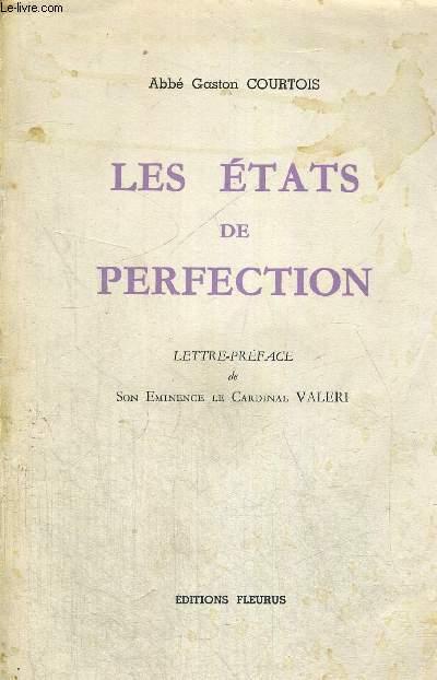 LES ETATS DE PERFECTION