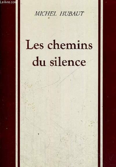 LES CHEMINS DU SILENCE