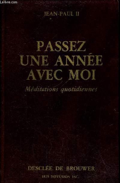 PASSEZ UNE ANNEE AVEC MOI - MEDITATIONS QUOTIDIENNES