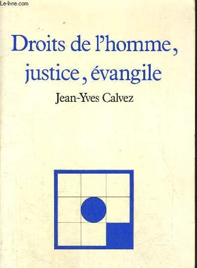 DROITS DE L HOMME JUSTICE, EVANGILE