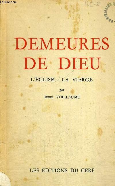 DEMEURES DE DIEU - L EGLISE - LA VIERGE