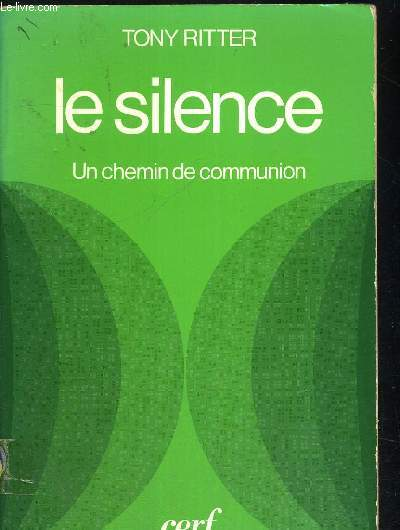 LE SILENCE - UN CHEMIN DE COMMUNION
