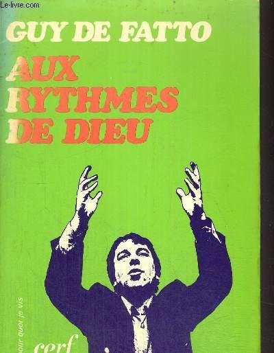 AUX RYTHMES DE DIEU