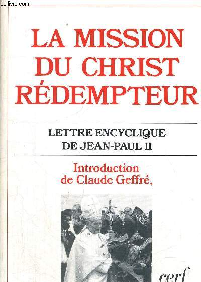 LA MISSION DU CHRIST REDEMPTEUR - LETTRE ENCYCLIQUE