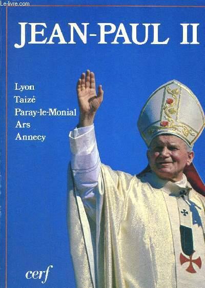 VOYAGE APOSTOLIQUE A LYON, TAIZE, PARAY LE MONIAL, ARS ET ANNECY 4-7 OCTOBRE 1986