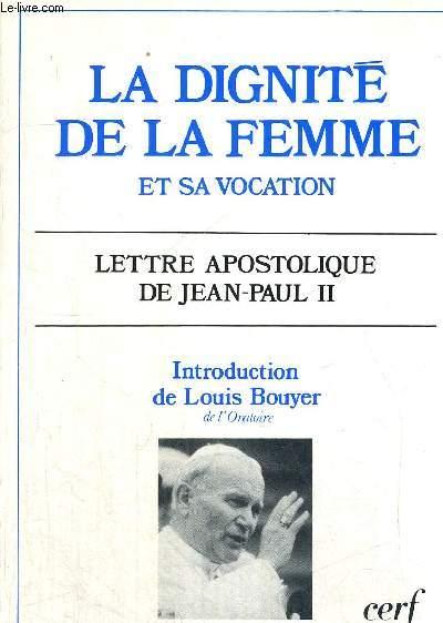 LA DIGNITE DE LA FEMME ET SA VOCATION - LETTRE APOSTOLIQUE DE JEAN PAUL II