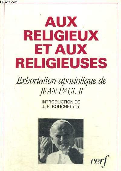 AUX RELIGIEUX ET AUX RELIGIEUSES