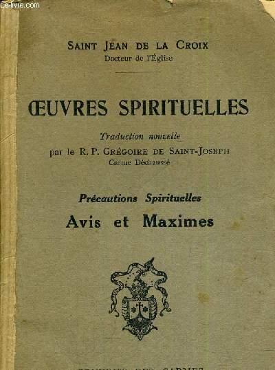 OEUVRES SPIRITUELLES - PRECAUTIONS SPIRITUELLES AVIS ET MAXIMES